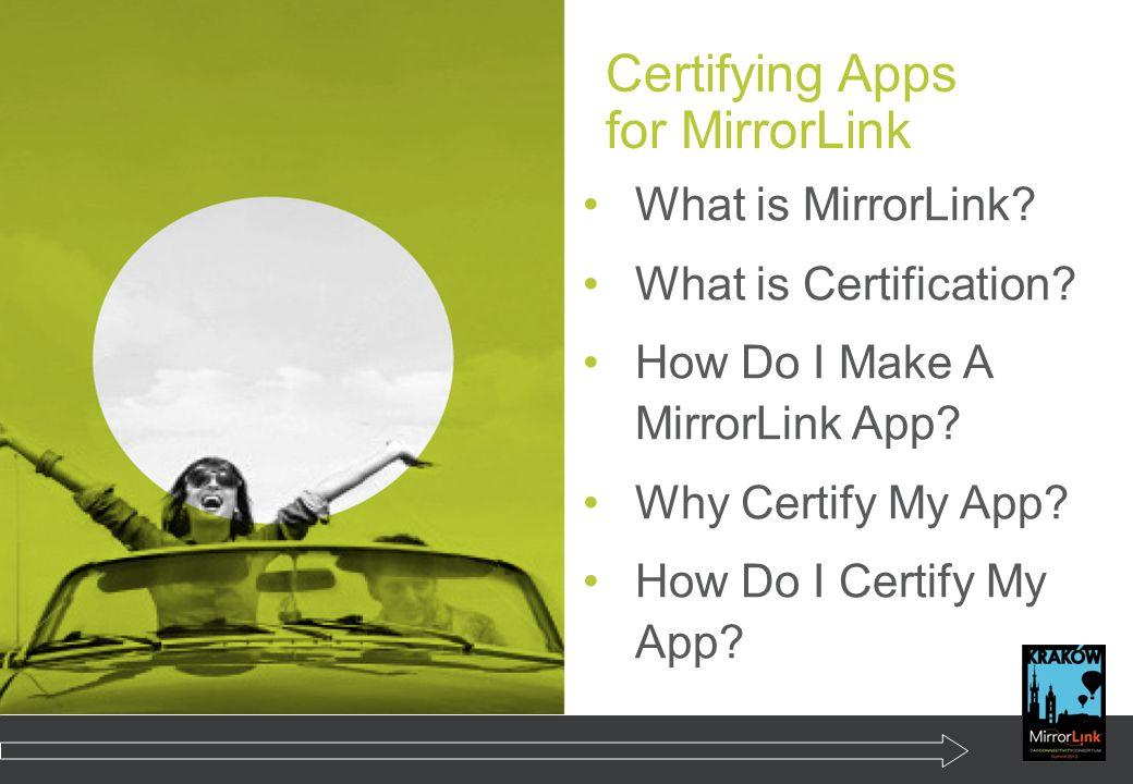 Certifying Apps for MirrorLink