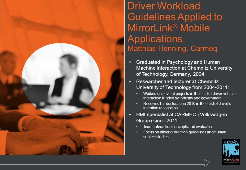 Driver Workload Guidelines Applied to MirrorLink® Mobile Applications Matthias Henning, Carmeq
