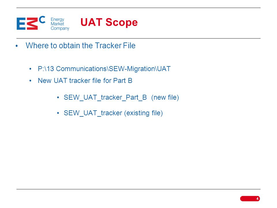 UAT Scope Where to obtain the Tracker File