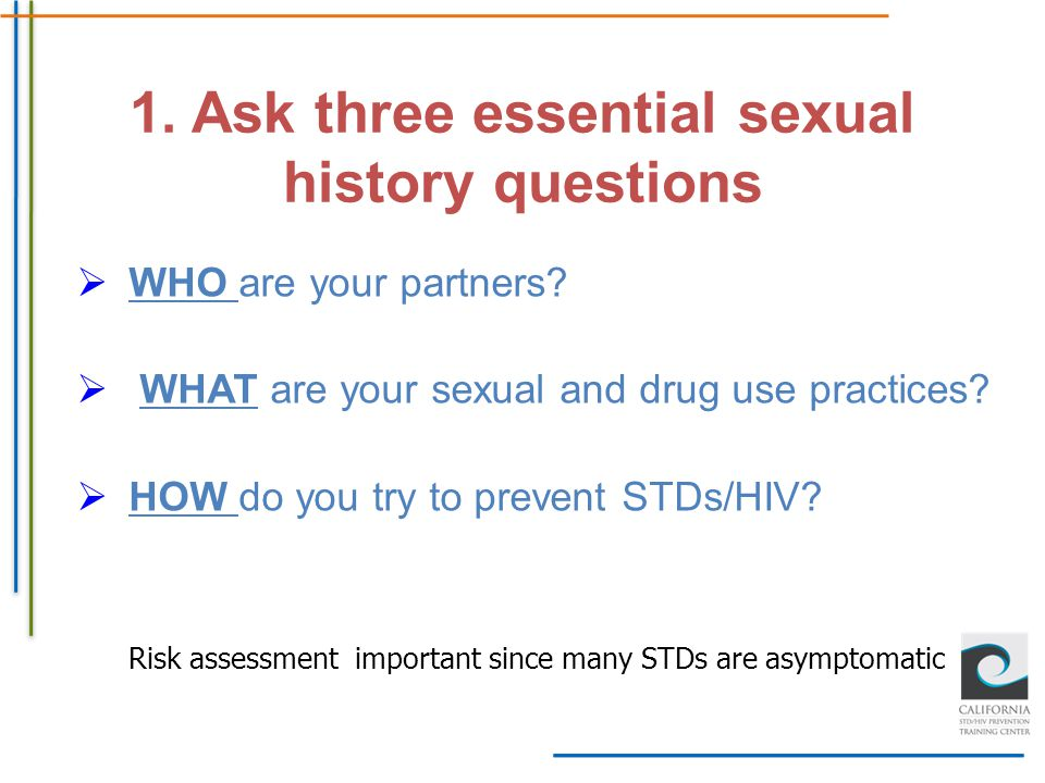 1. Ask three essential sexual history questions