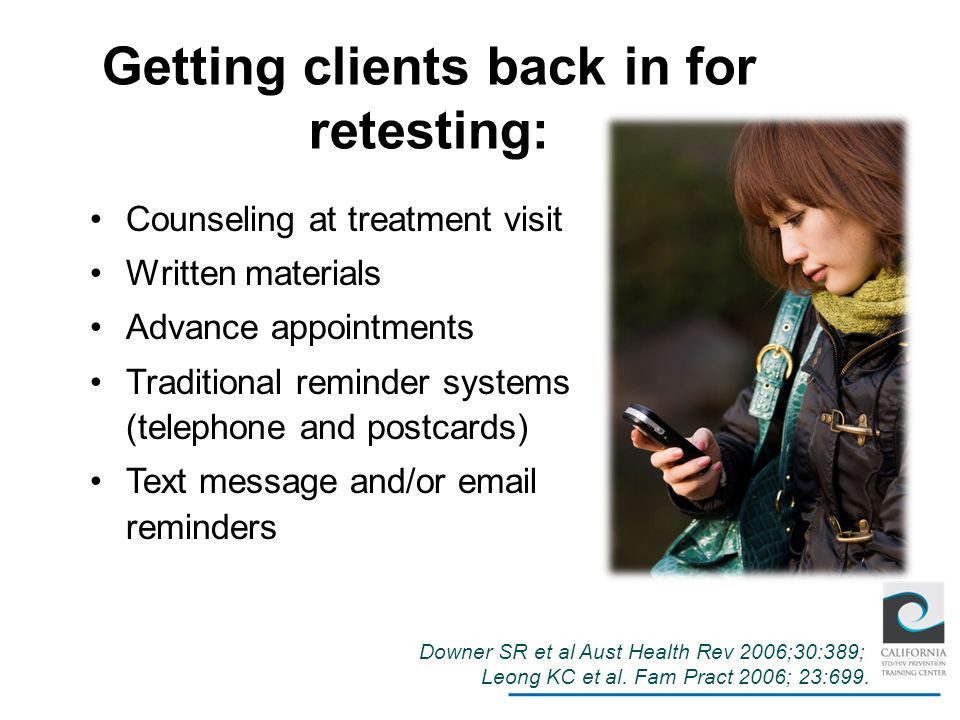 Getting clients back in for retesting: