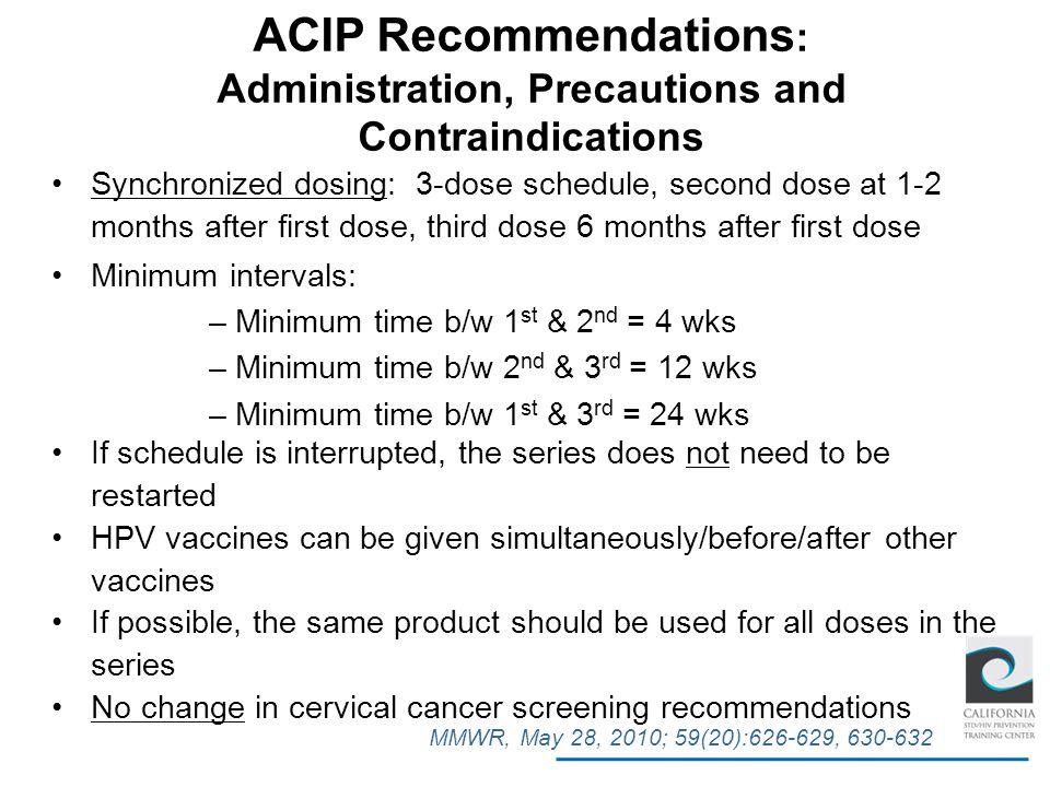 ACIP Recommendations: Administration, Precautions and Contraindications