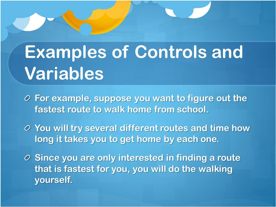 Examples of Controls and Variables