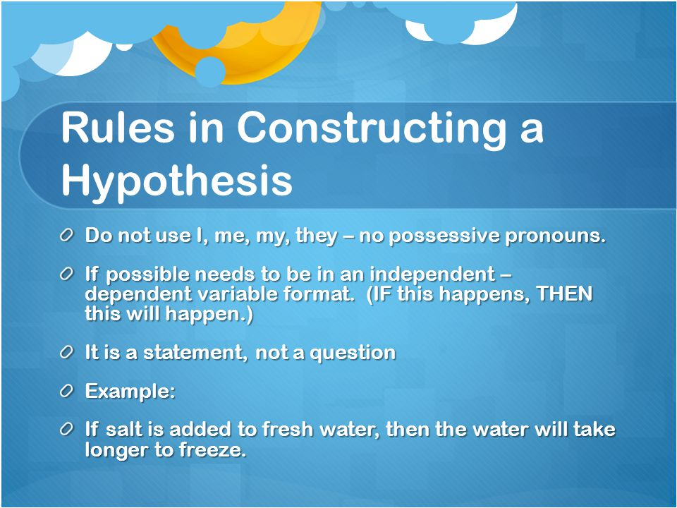 Rules in Constructing a Hypothesis