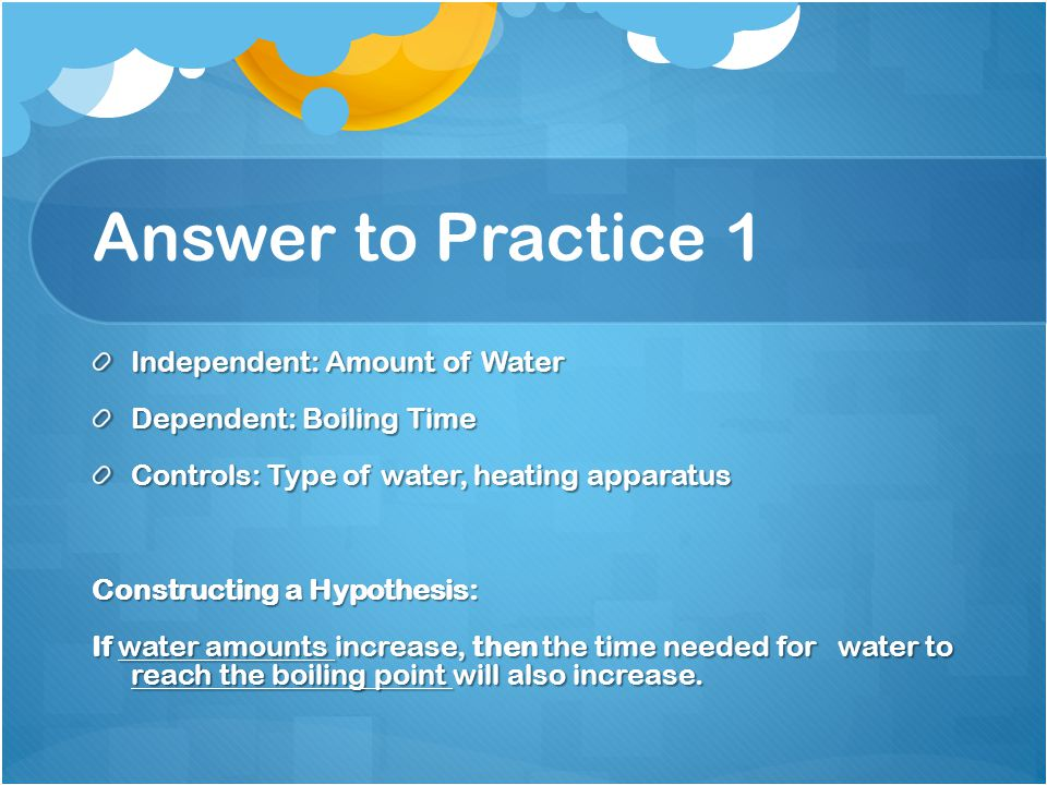 Answer to Practice 1 Independent: Amount of Water