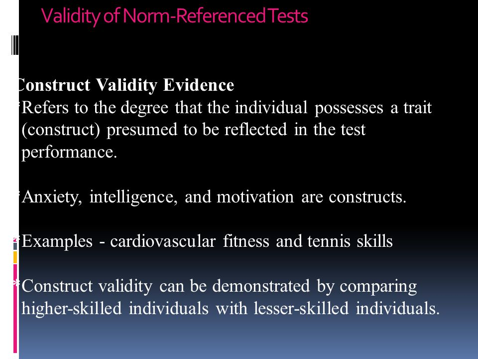 Validity of Norm-Referenced Tests