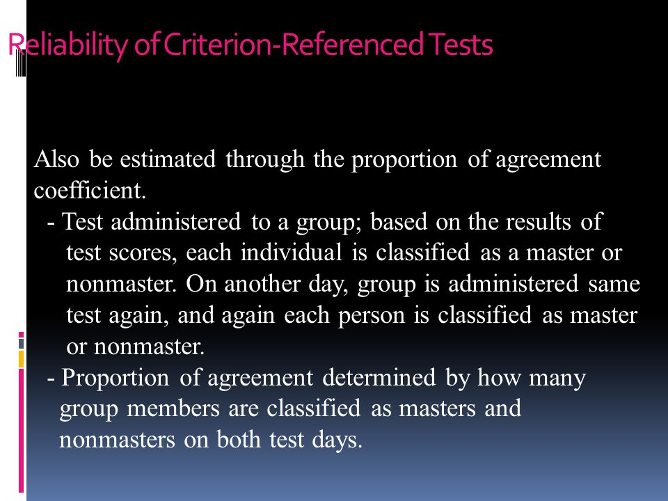 Reliability of Criterion-Referenced Tests