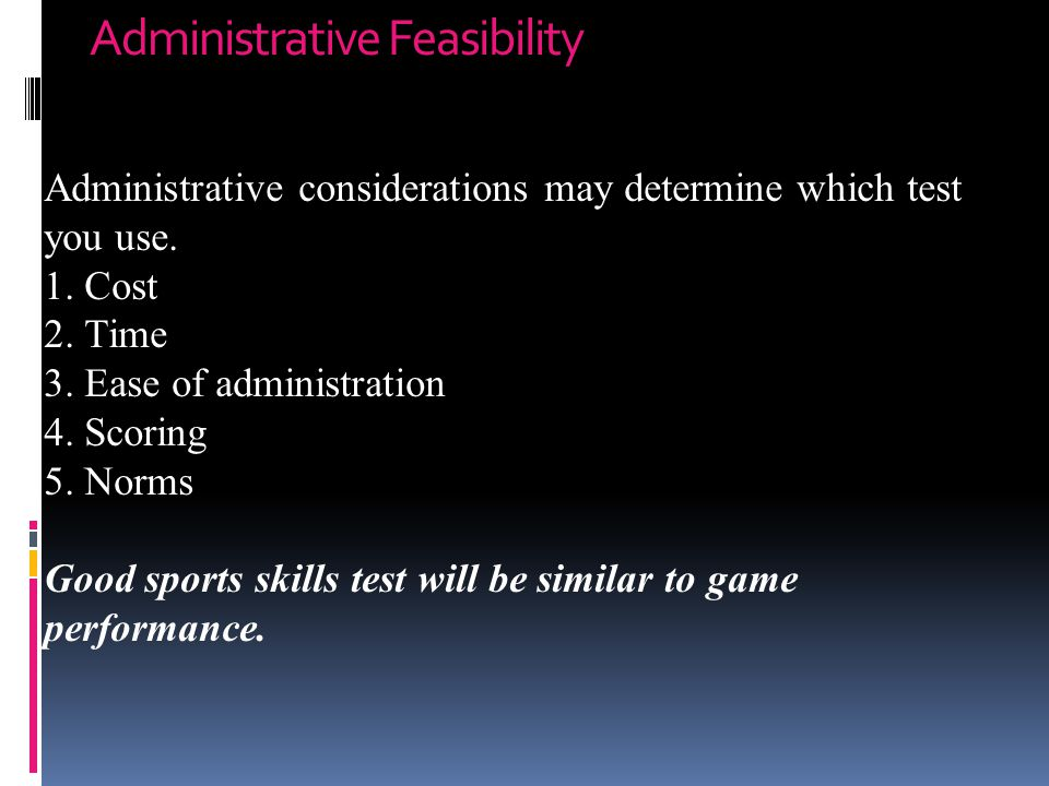 Administrative Feasibility