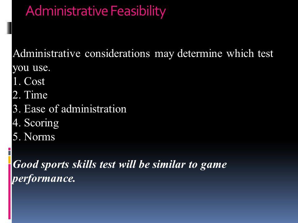 Administrative Feasibility