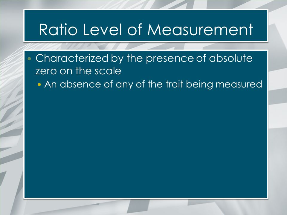 Ratio Level of Measurement