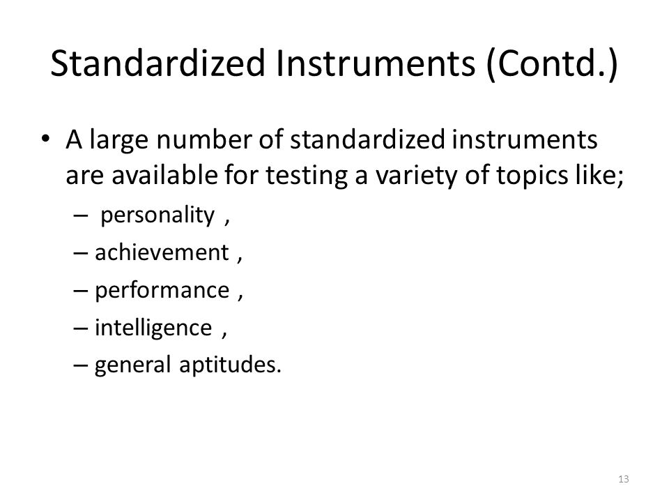 Standardized Instruments (Contd.)