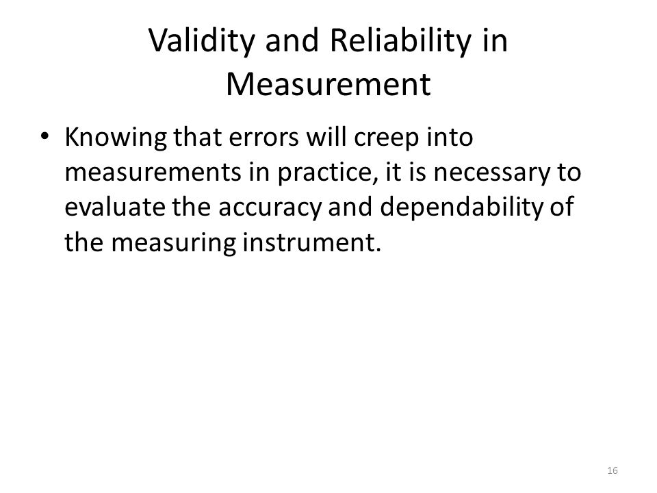 Validity and Reliability in Measurement