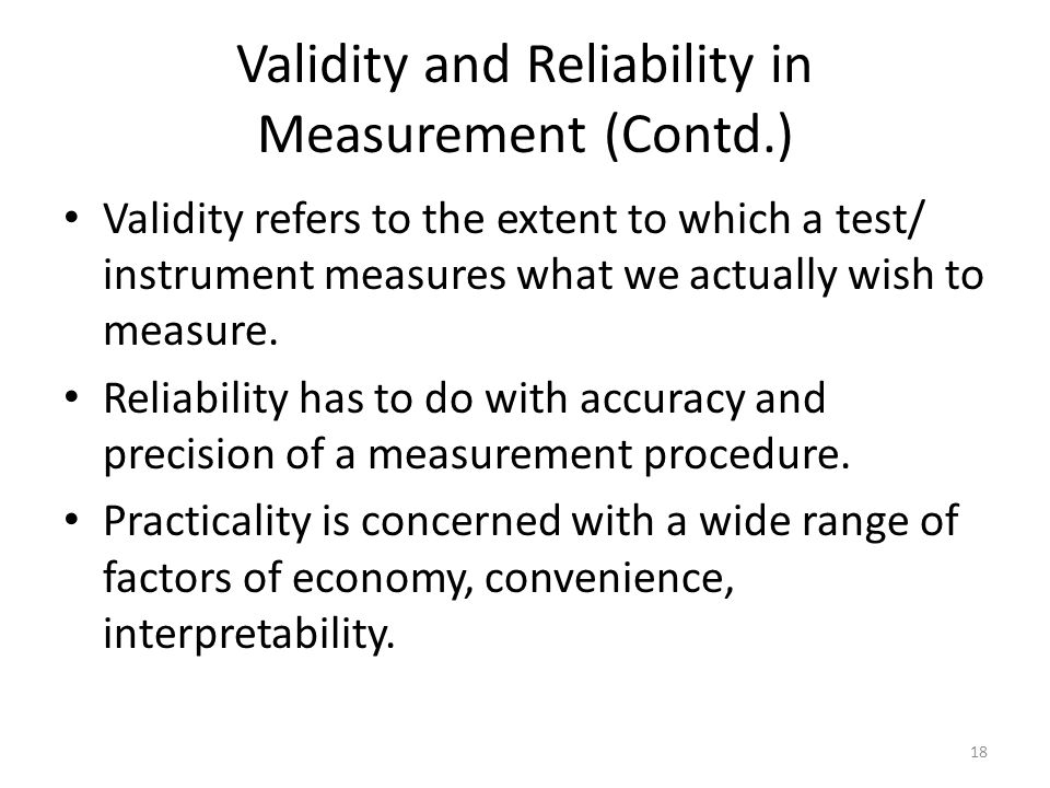 Validity and Reliability in Measurement (Contd.)