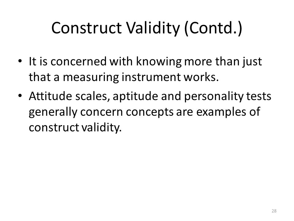 Construct Validity (Contd.)