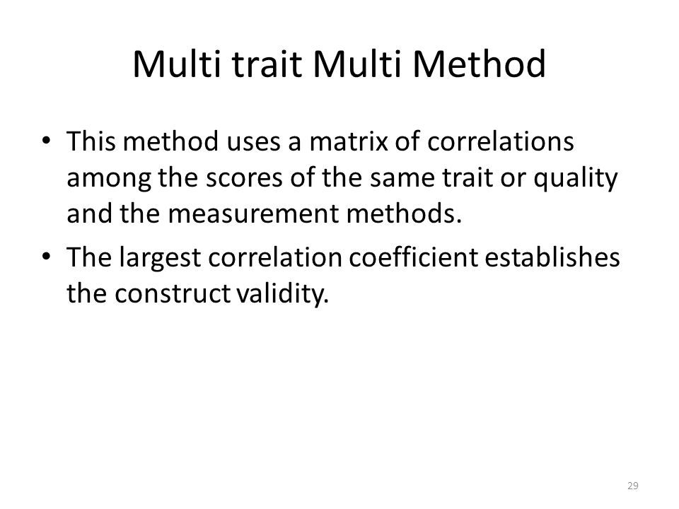 Multi trait Multi Method