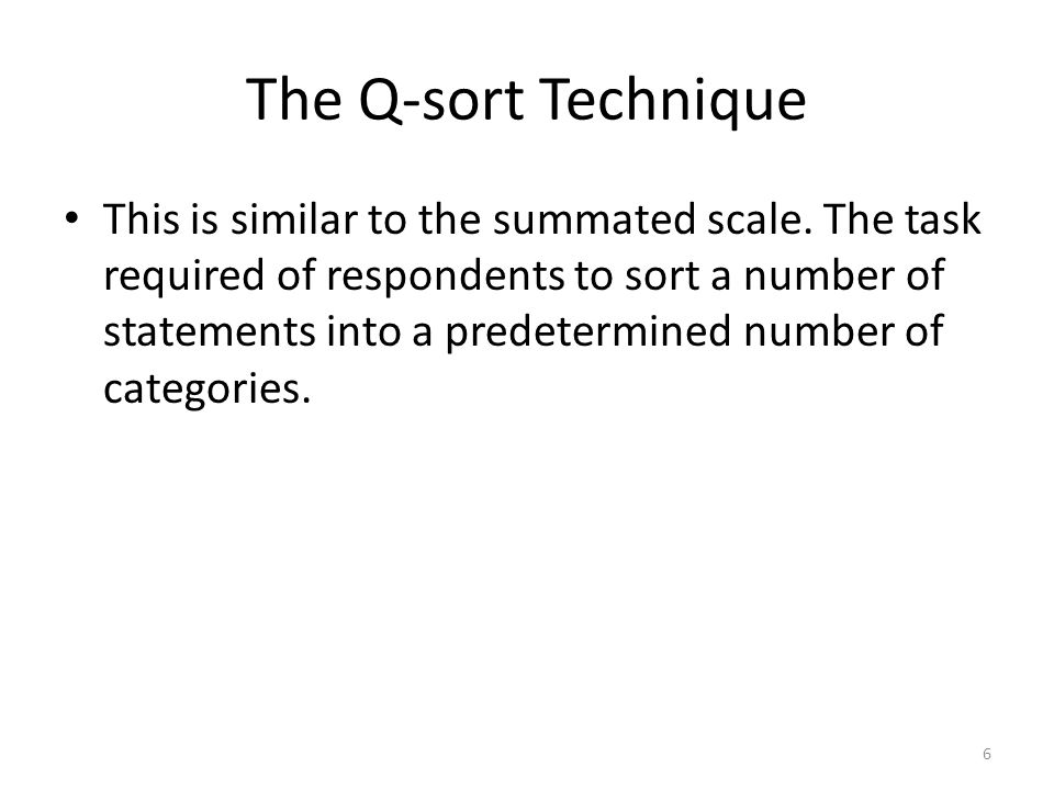 The Q-sort Technique