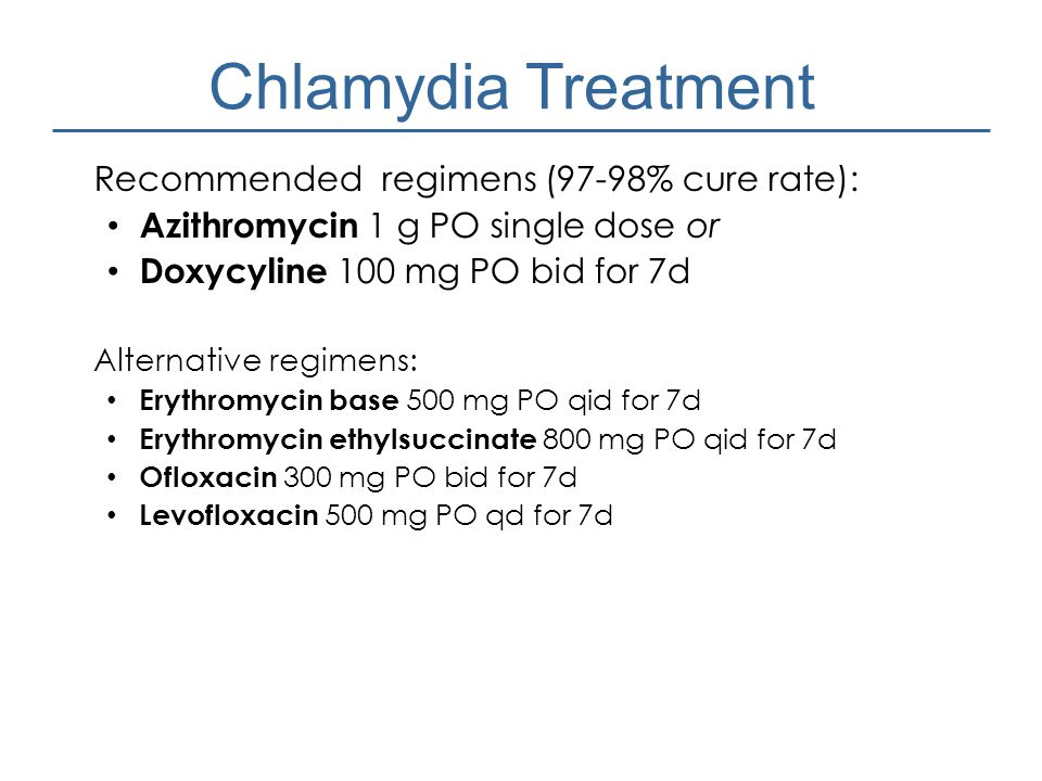 Chlamydia Treatment Recommended regimens (97-98% cure rate):