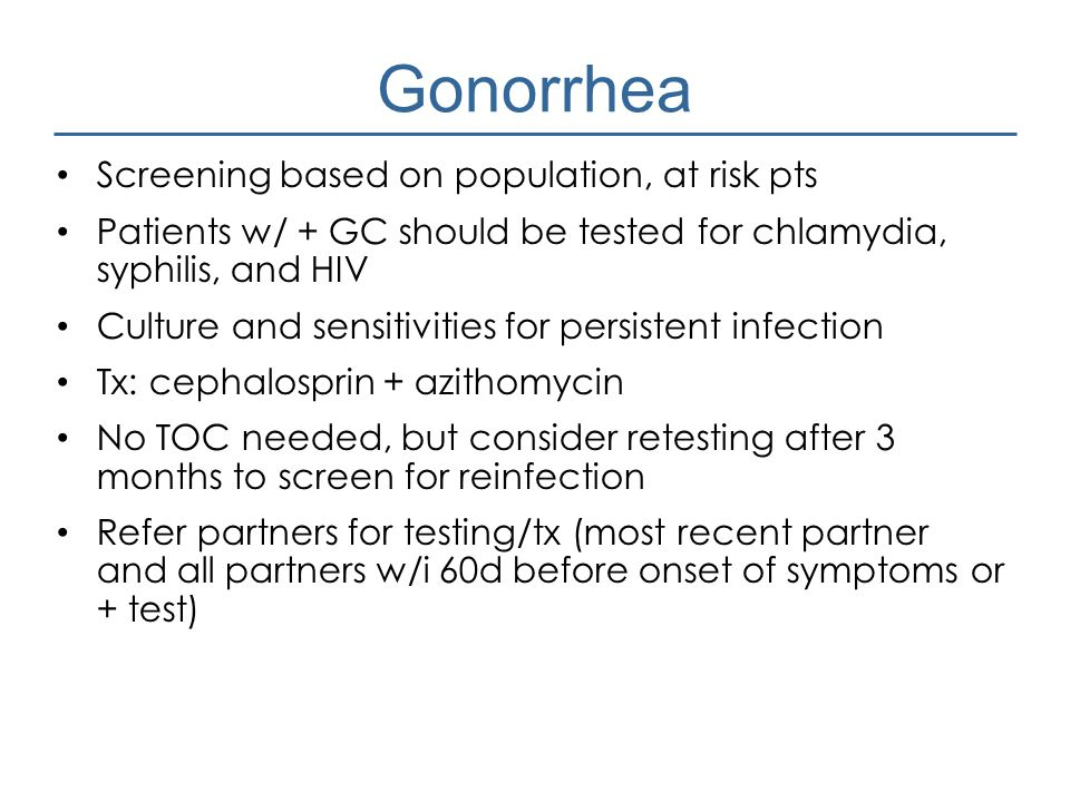 Gonorrhea Screening based on population, at risk pts