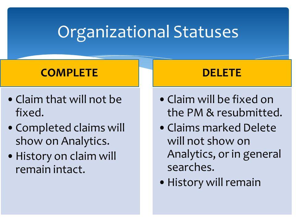 Organizational Statuses
