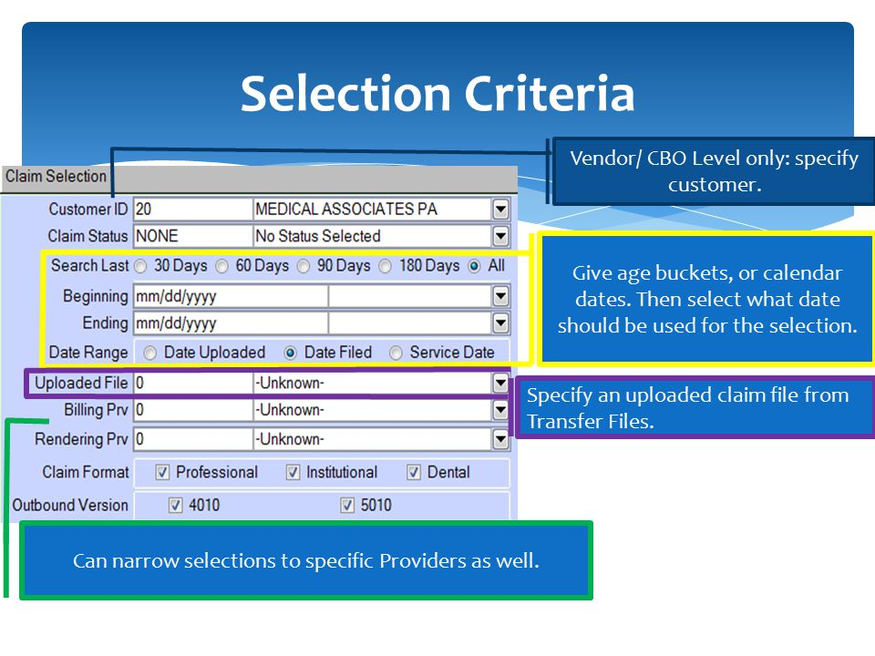 Selection Criteria Vendor/ CBO Level only: specify customer.