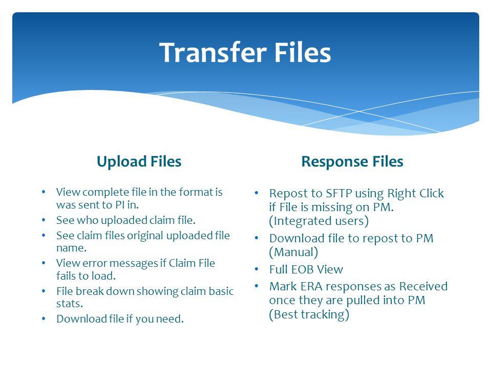 Transfer Files Upload Files Response Files