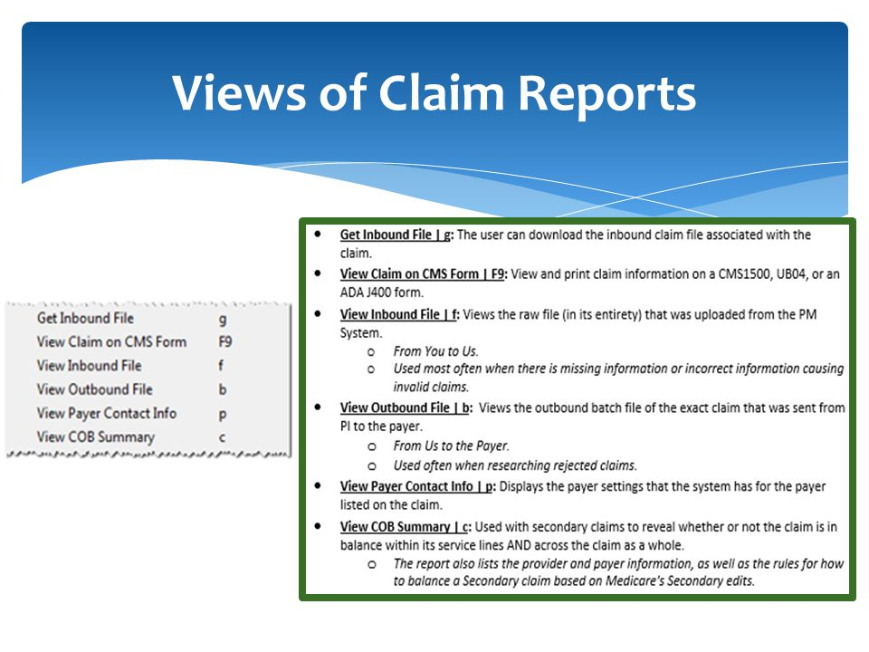 Views of Claim Reports