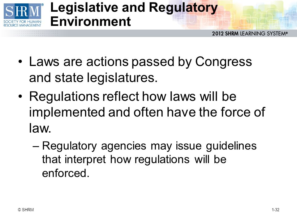 Legislative and Regulatory Environment