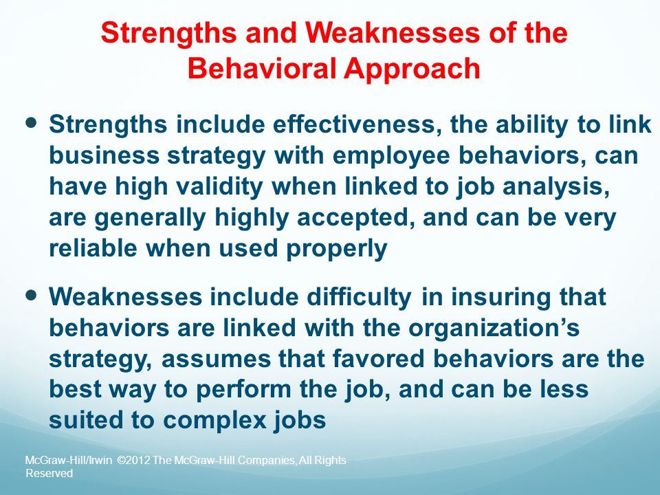 Strengths and Weaknesses of the Behavioral Approach