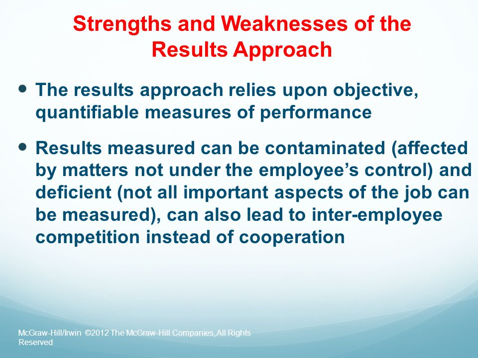 Strengths and Weaknesses of the Results Approach