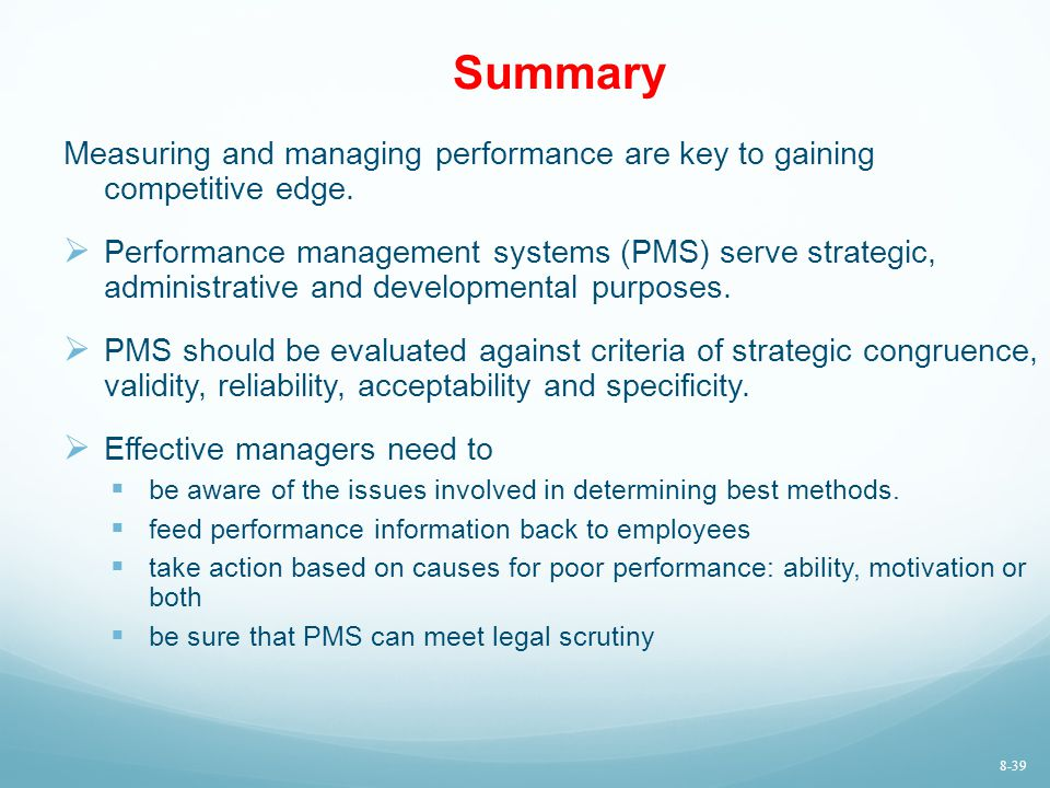 Summary Measuring and managing performance are key to gaining competitive edge.