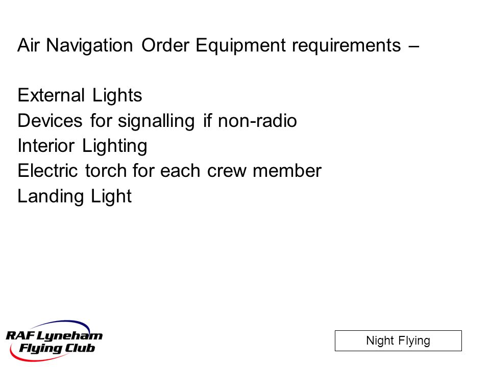 Air Navigation Order Equipment requirements –
