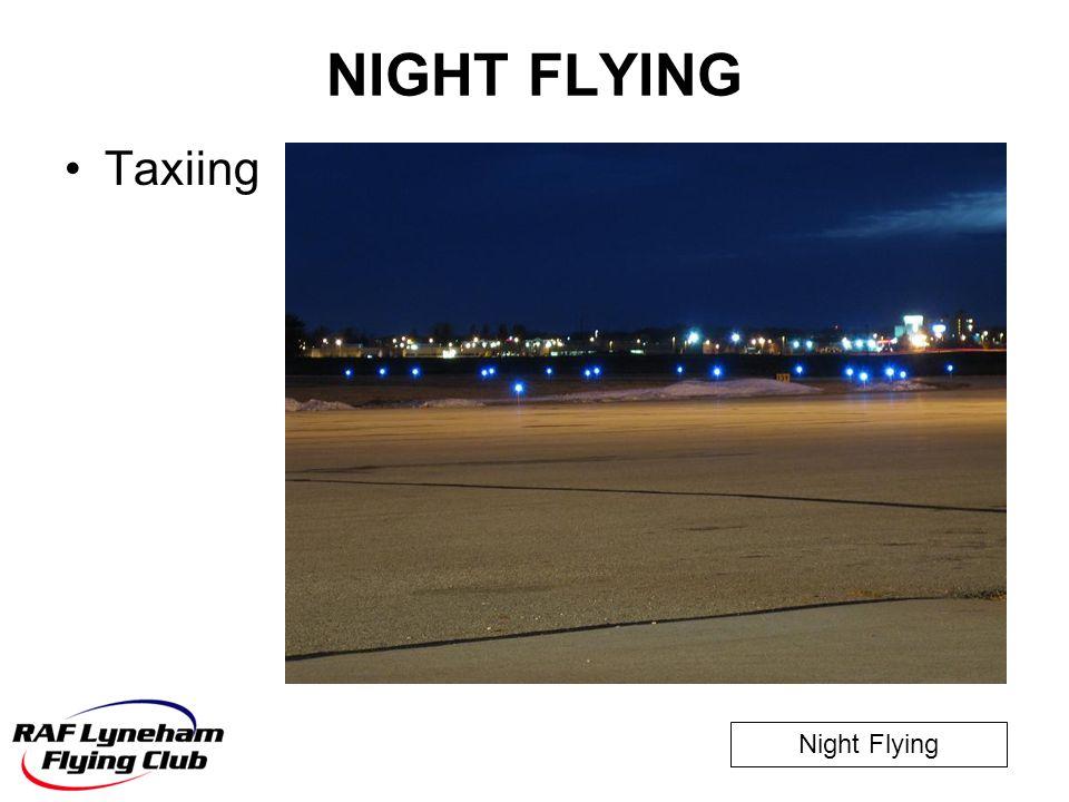 NIGHT FLYING Taxiing