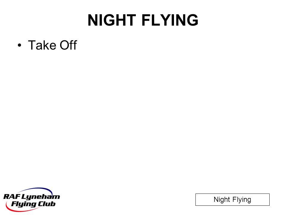 NIGHT FLYING Take Off