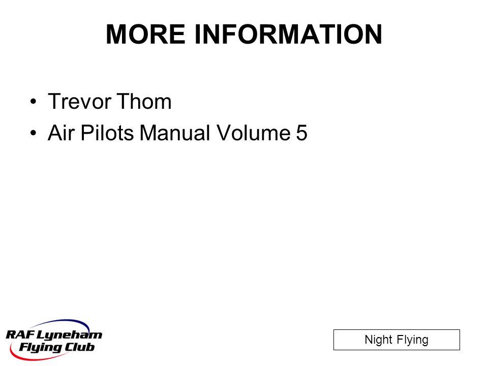 MORE INFORMATION Trevor Thom Air Pilots Manual Volume 5