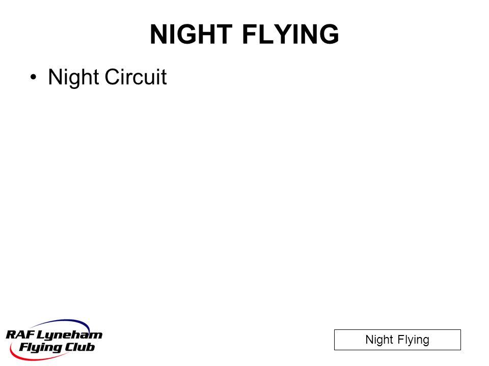 NIGHT FLYING Night Circuit