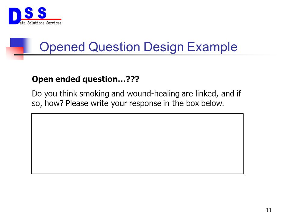 Opened Question Design Example