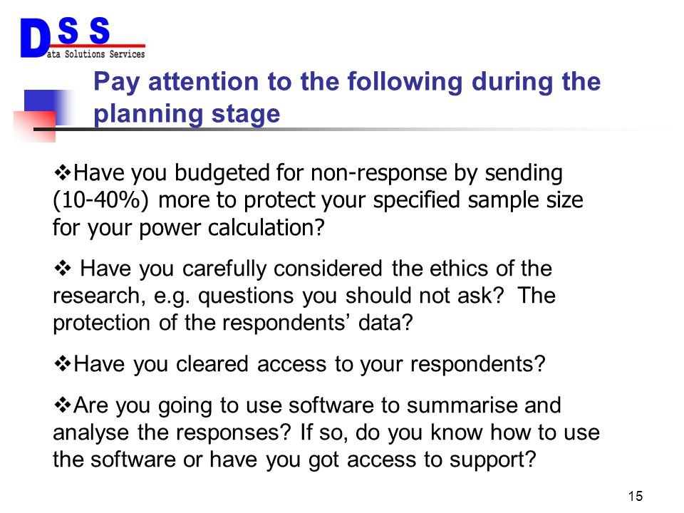Pay attention to the following during the planning stage