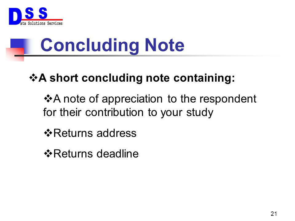 Concluding Note A short concluding note containing: