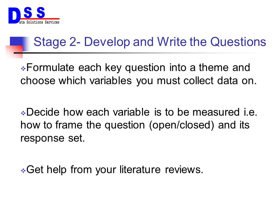 Stage 2- Develop and Write the Questions