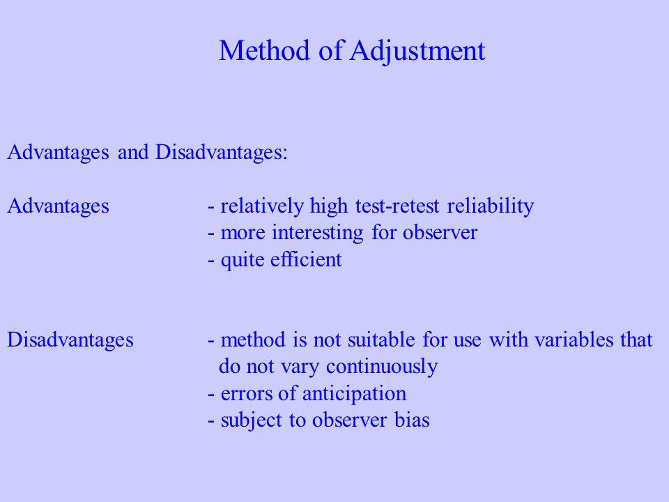 Method of Adjustment Advantages and Disadvantages: