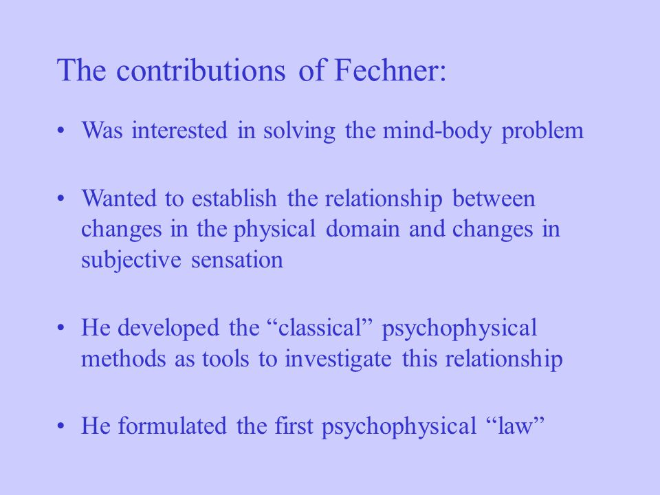 The contributions of Fechner: