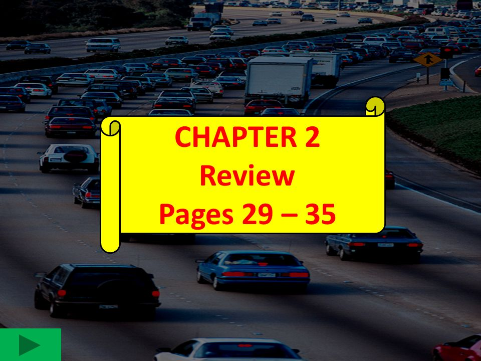 CHAPTER 2 Review. Pages 29 – 35. 1. NJMVC REQUIRES APPLICANTS TO PASS WHAT 2 BASIC TESTS BEFORE THEY ARE ELIGIBLE TO DRIVE ON THEIR PERMITS.