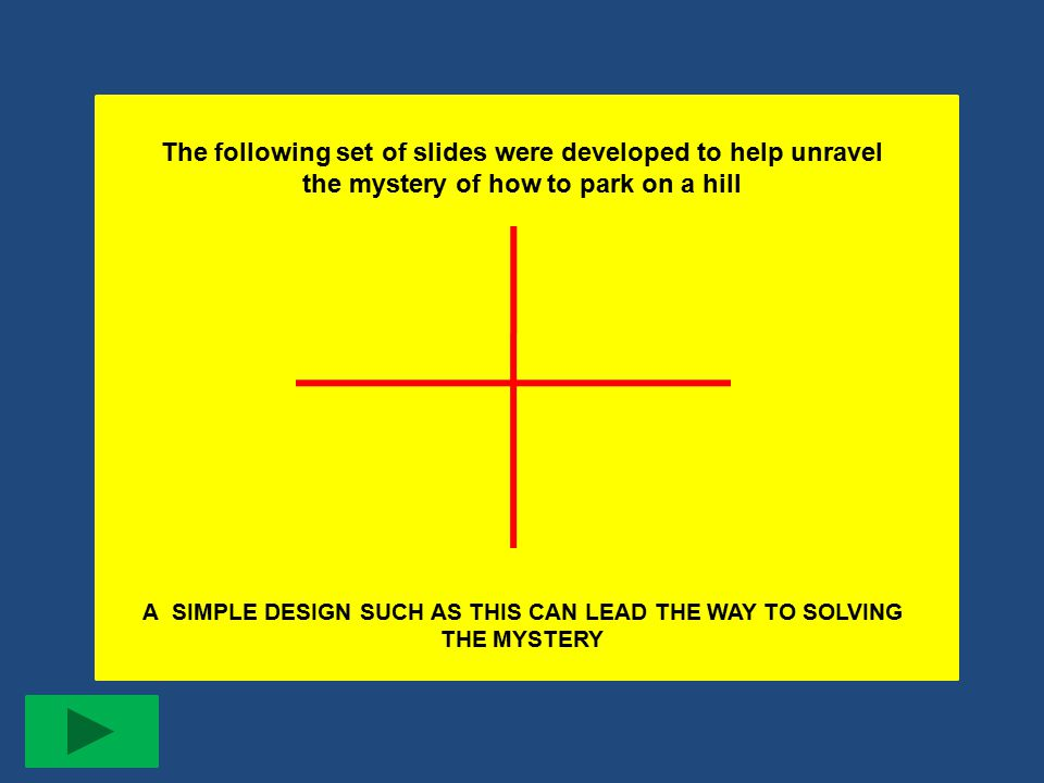 A SIMPLE DESIGN SUCH AS THIS CAN LEAD THE WAY TO SOLVING THE MYSTERY