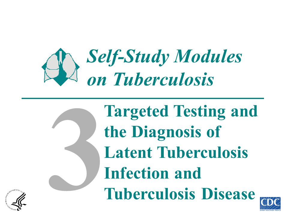 3 Self-Study Modules on Tuberculosis Targeted Testing and