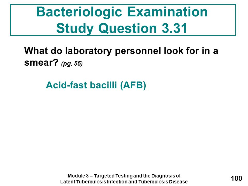 Bacteriologic Examination Study Question 3.31