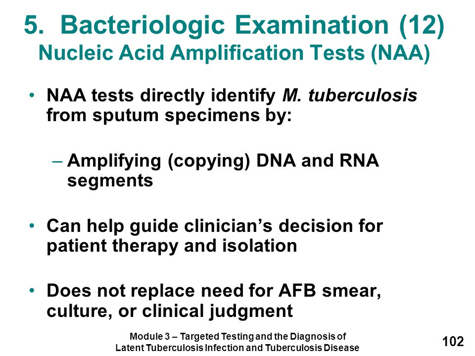 5. Bacteriologic Examination (12) Nucleic Acid Amplification Tests (NAA)