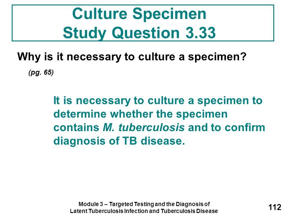 Culture Specimen Study Question 3.33