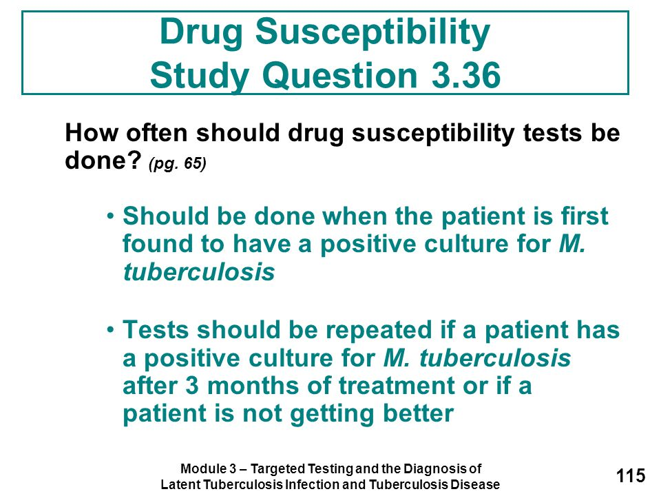 Drug Susceptibility Study Question 3.36