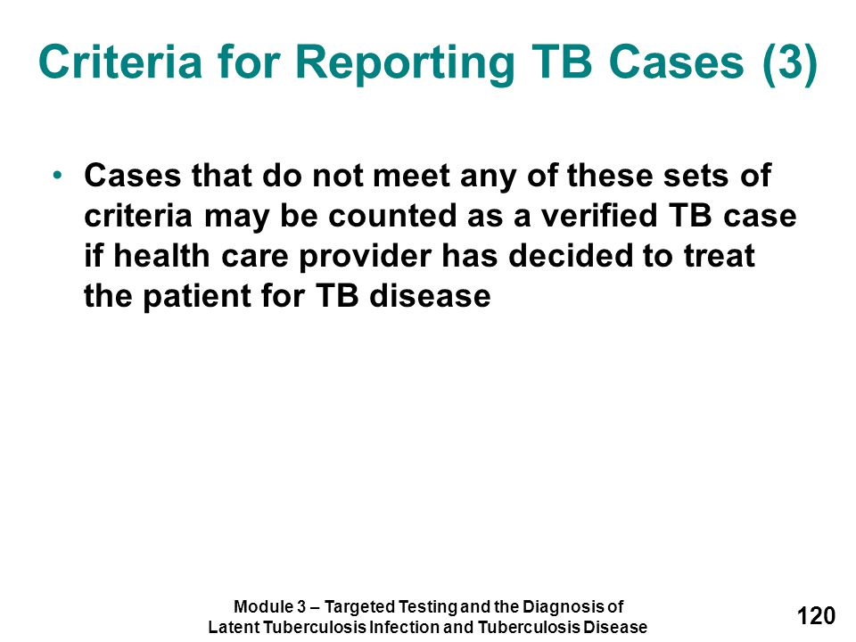 Criteria for Reporting TB Cases (3)