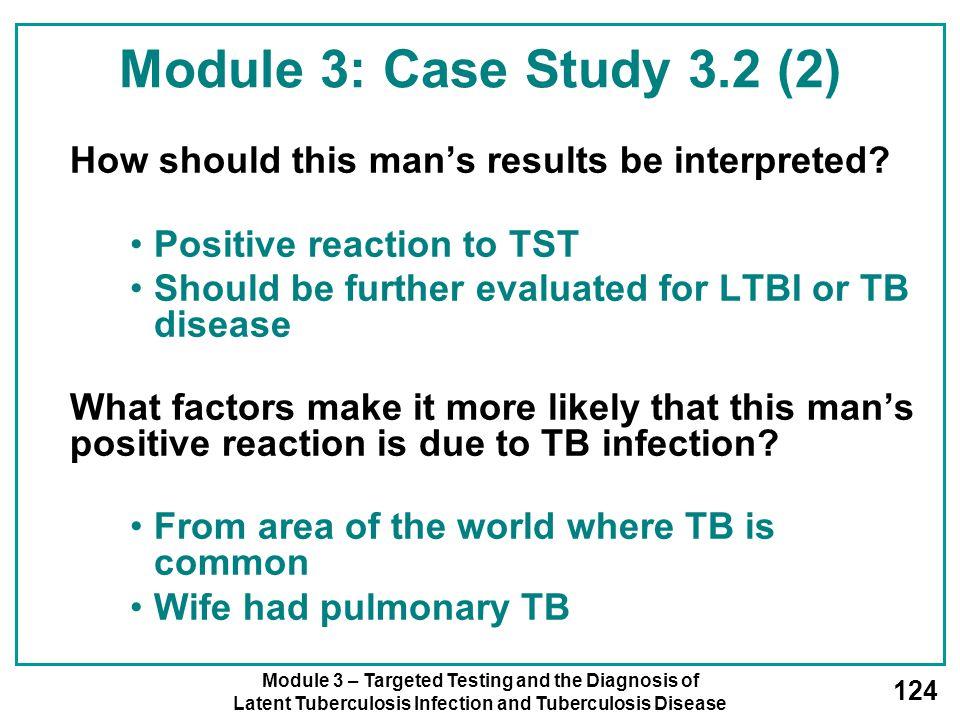 Module 3: Case Study 3.2 (2) Positive reaction to TST